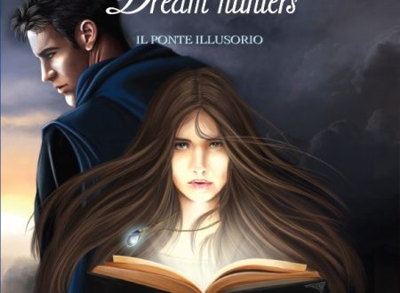 Dream Hunters. Il ponte illusorio