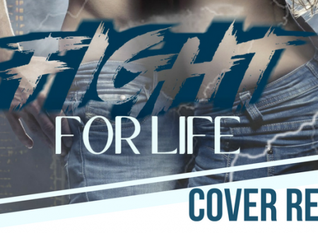 Fight For Life – Cover Reveal