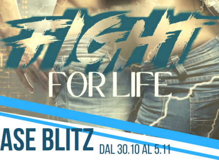 Fight for Life – Relase Blitz