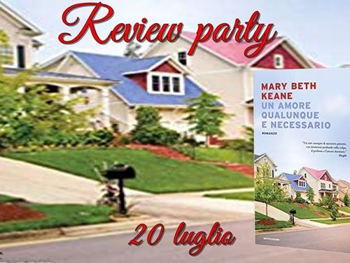 Review Party – Un amore qualunque e necessario