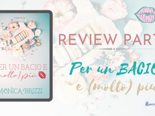 Review Party – Per un bacio e (molto) più
