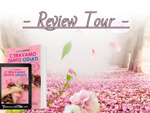 Review Party – C'eravamo tanto odiati