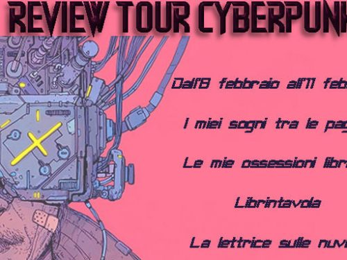 Review Tour – Cyberpunk Antologia assoluta
