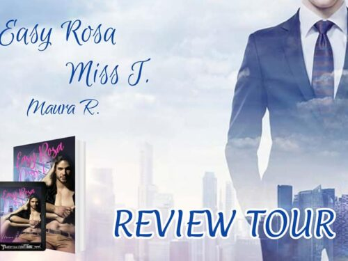Review Party – Easy Rosa – Miss. T.